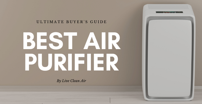 Best Air Purifier in 2020 – Ultimate Buyer's Guide